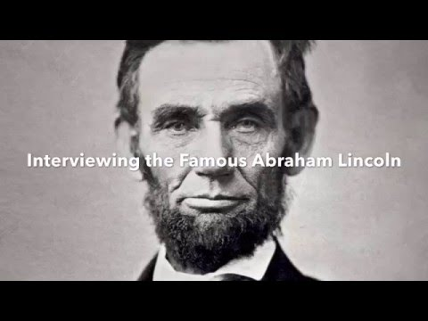 Interview with Abraham Lincoln