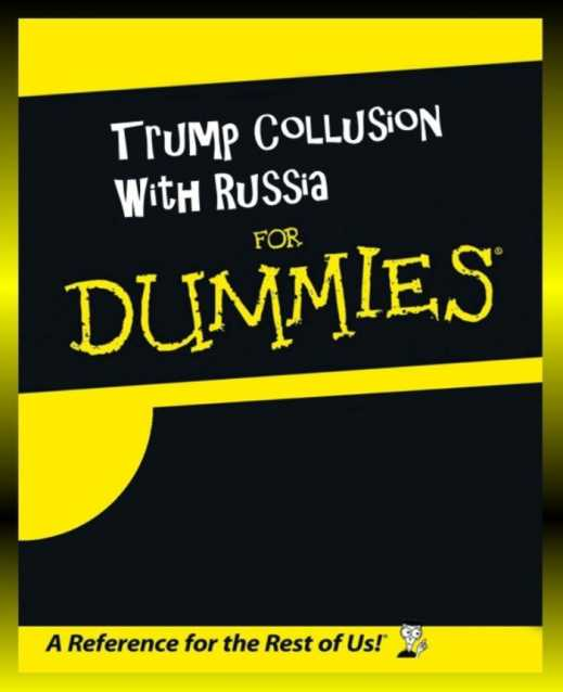 Trump Collusion Dummies